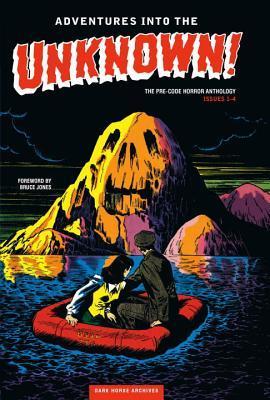 Adventures Into the Unknown Archives Volume 1 by Al Feldstein, Leonard Starr, Bruce Jones