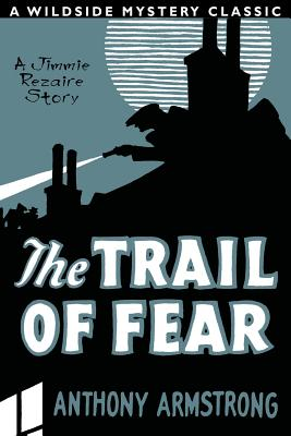 The Trail of Fear (Jimmy Rezaire #1) by Anthony Armstrong