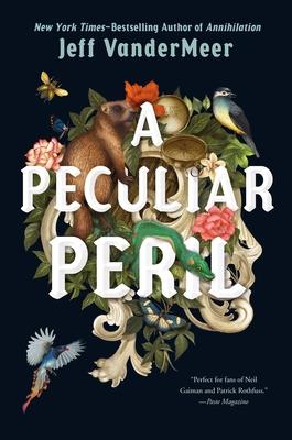 A Peculiar Peril by Jeff VanderMeer