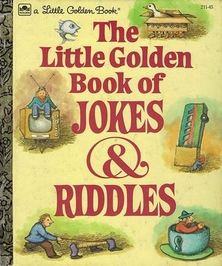 The Little Golden Book of Jokes and Riddles by E.D. Ebsun, John O'Brien