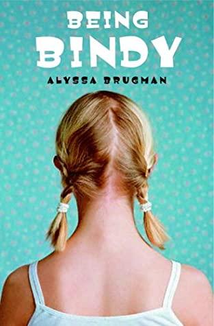 Being Bindy by Alyssa Brugman