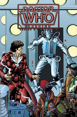 Doctor Who Classics, Vol. 4 by Mike McMahon, Charlie Kirchoff, Dave Gibbons, Steve Parkhouse