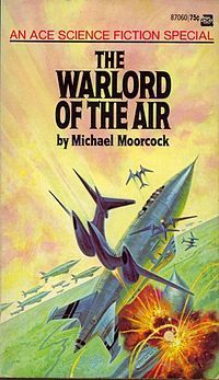 The Warlord of the Air by Michael Moorcock, James Cawthorn