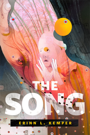 The Song by Erinn L. Kemper