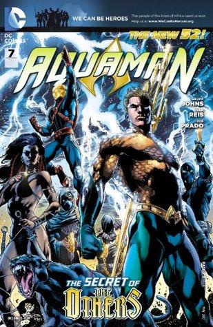 Aquaman (2011-) #7 by Geoff Johns, Joe Prado, Ivan Reis