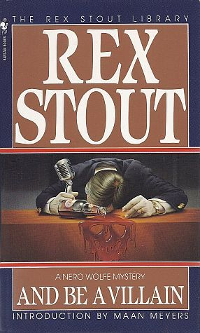 And Be a Villain by Rex Stout, Maan Meyers
