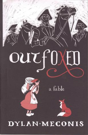 Outfoxed: A Fable by Dylan Meconis