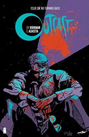 Outcast #24 by Elizabeth Breitweiser, Paul Azaceta, Robert Kirkman
