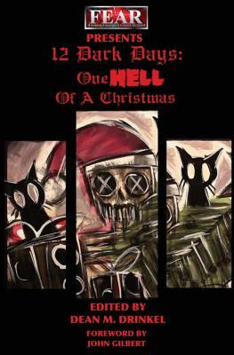 12 Dark Days: One Hell of a Christmas by Stephanie Ellis, Tim Dry, Iain Grant