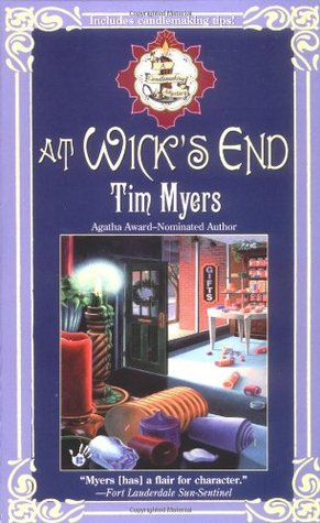 At Wick's End by Tim Myers