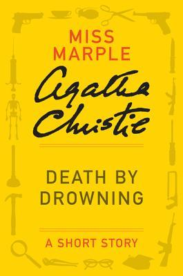 Death by Drowning: A Short Story by Agatha Christie