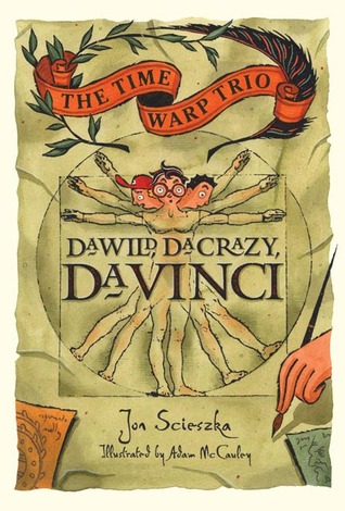 Da Wild, Da Crazy, Da Vinci by Adam McCauley, Jon Scieszka
