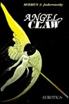 Angel Claw by Thierry Nantier, Alejandro Jodorowsky, Mœbius
