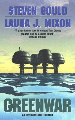Greenwar by Steven Gould, Laura J. Mixon