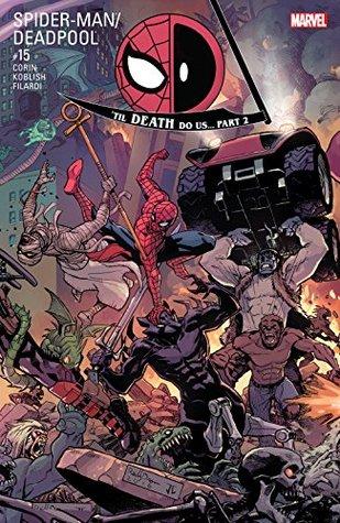 Spider-Man/Deadpool #15 by Reilly Brown, Joshua Corin, Scott Koblish
