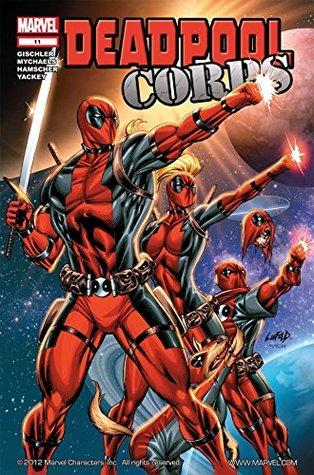 Deadpool Corps #11 by Victor Gischler, Marat Mychaels, Cory Hamscher