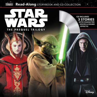 Star Wars the Prequel Trilogy Read-Along Storybook & CD Collection by Lucasfilm Press