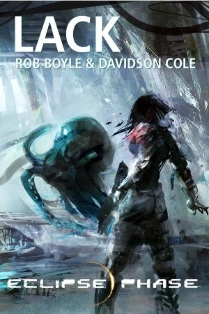 Lack by Rob Boyle, Davidson Cole
