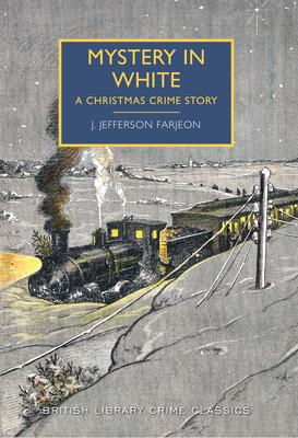 Mystery in White by J. Farjeon