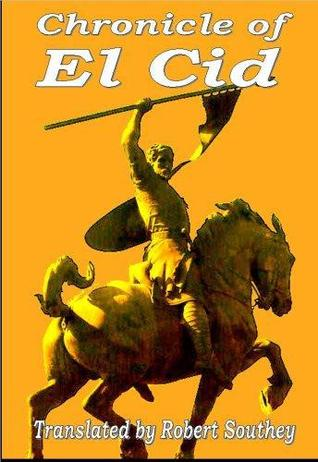 Chronicle of El Cid by Robert Southey