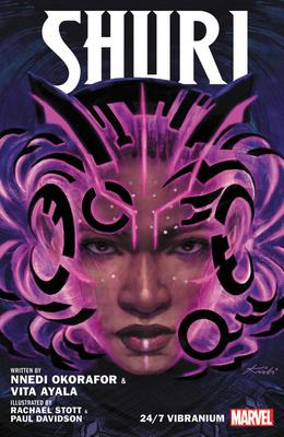 Shuri, Vol. 2: 24/7 Vibranium by Vita Ayala, Nnedi Okorafor