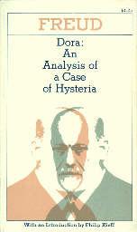 Dora: An Analysis of a Case of Hysteria by Sigmund Freud, Philip Rieff