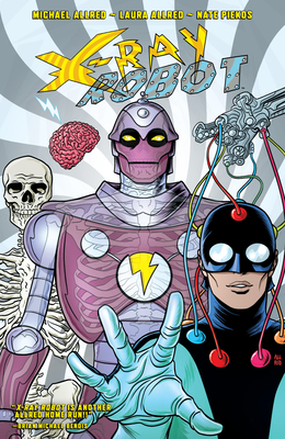 X-Ray Robot by Michael Allred, Laura Allred