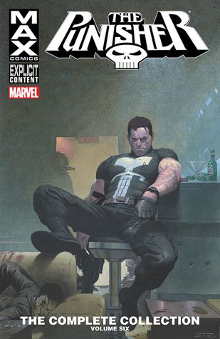 Punisher Max: The Complete Collection, Vol. 6 by Jonathan Maberry, Valerie D'Orazio, Jason Aaron, Shawn Martinbrough, Juan José Ryp, Rob Williams, Roland Boschi, Laurence Campbell