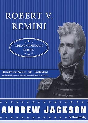 Andrew Jackson by Robert V. Remini