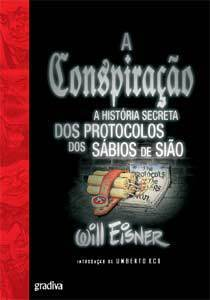 A Conspiração - A História Secreta dos Protocolos dos Sábios de Sião by Umberto Eco, Will Eisner