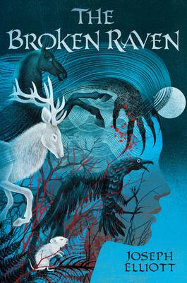 The Broken Raven (Shadow Skye, Book Two) by Joseph Elliott