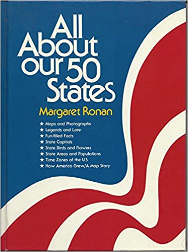 All About Our 50 States by Margaret Ronan