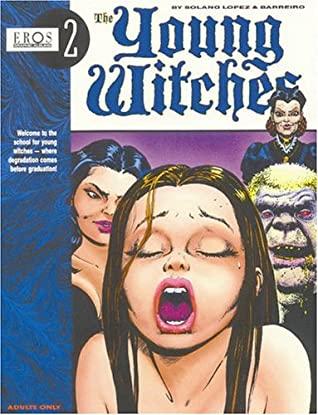Young Witches Vol. 1 by Ricardo Barreiro, Francisco Solano López