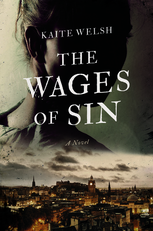The Wages of Sin by Kaite Welsh