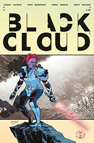Black Cloud #3 by Jason Latour, Ivan Brandon, Matt Wilson, Greg Hinkle