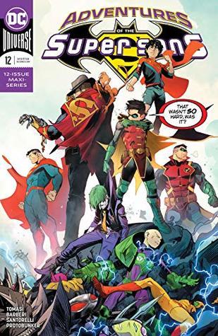 Adventures of the Super Sons (2018-) #12 by Dan Mora, Carlo Barberi, Peter J. Tomasi, Matt Santorelli, Protobúnker