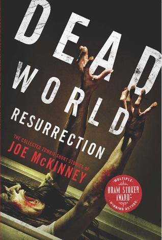 Dead World Resurrection by Joe McKinney