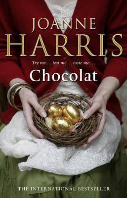 Chocolat: Twentieth anniversary reissue by Joanne Harris