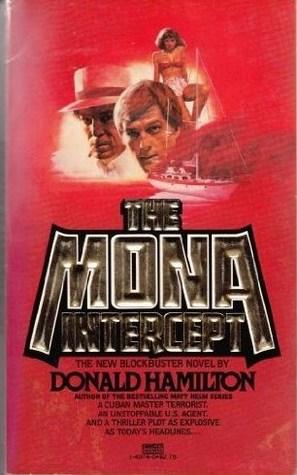 The Mona Intercept by Donald Hamilton
