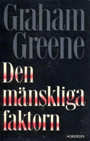 Den mänskliga faktorn by Graham Greene, Aida Törnell