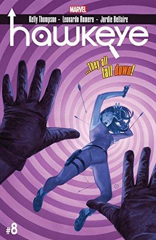 Hawkeye #8 by Kelly Thompson, Leonardo Romero, Julian Tedesco