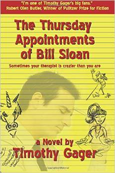 The Thursday Appointments of Bill Sloan by Timothy Gager
