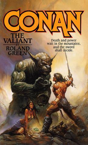 Conan the Valiant by Roland J. Green
