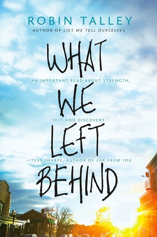What We Left Behind by Robin Talley