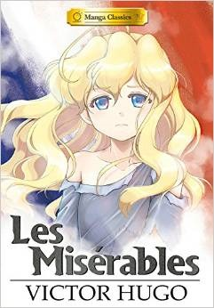 Manga Classics: Les Misérables by Crystal S. Chan, SunNeko Lee, Victor Hugo, Stacy King