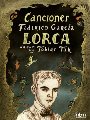 Canciones. Federico García Lorca by Federico Garcia Lorca, Tobias Tak