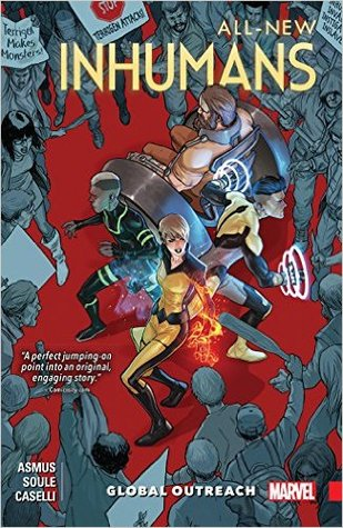 All-New Inhumans, Volume 1: Global Outreach by Charles Soule, James Asmus, Stefano Caselli