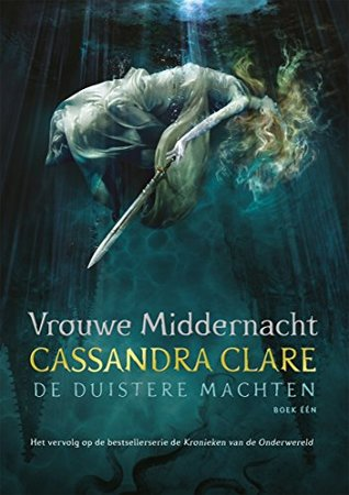Vrouwe Middernacht by Cassandra Clare