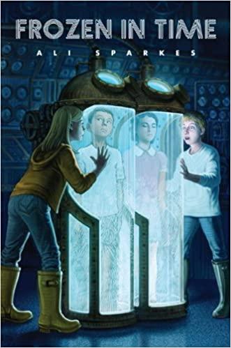Frozen in Time by Ali Sparkes