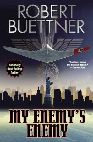 My Enemy's Enemy by Robert Buettner